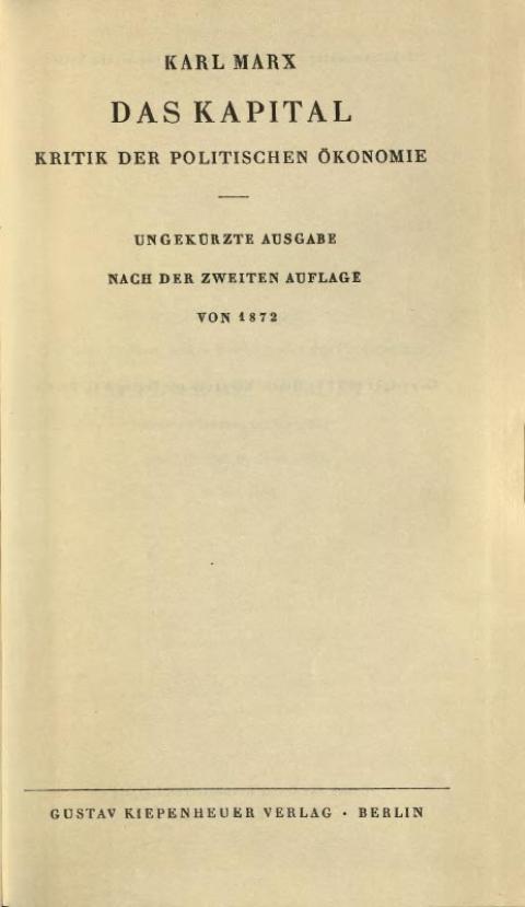 Das Kapital – Kritik der politischen Ökonomie. Karl Korsch, Gustav Kiepenheuer Verlag, 1932