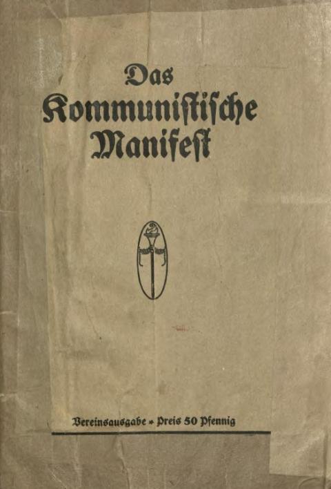 Vorwort zur achten autorisierten deutschen Ausgabe des Kommunistischen Manifests, Buchhandlung Vorwärts Paul Singer, 1918